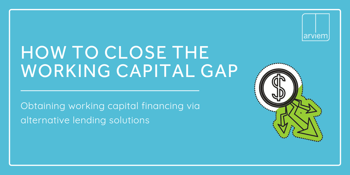How to Close The working Capital financing Gap