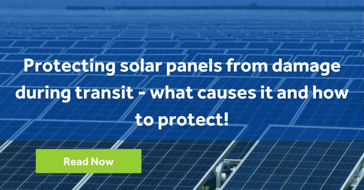 solar panels protection during transit